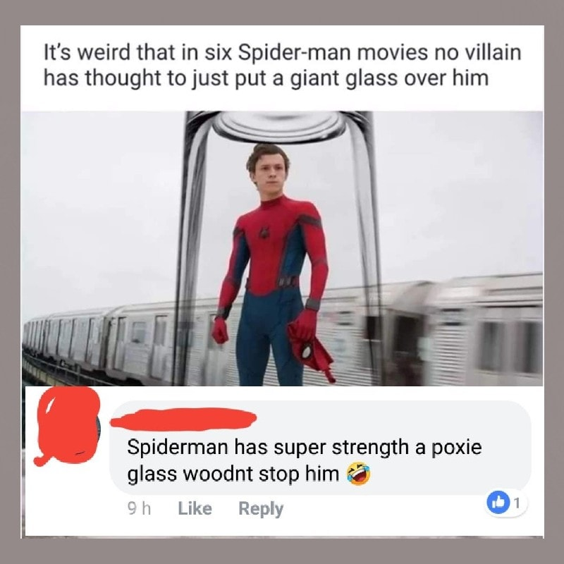 Their Spider-Sense was not tingling